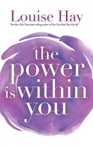 the power is within you Louise Hay